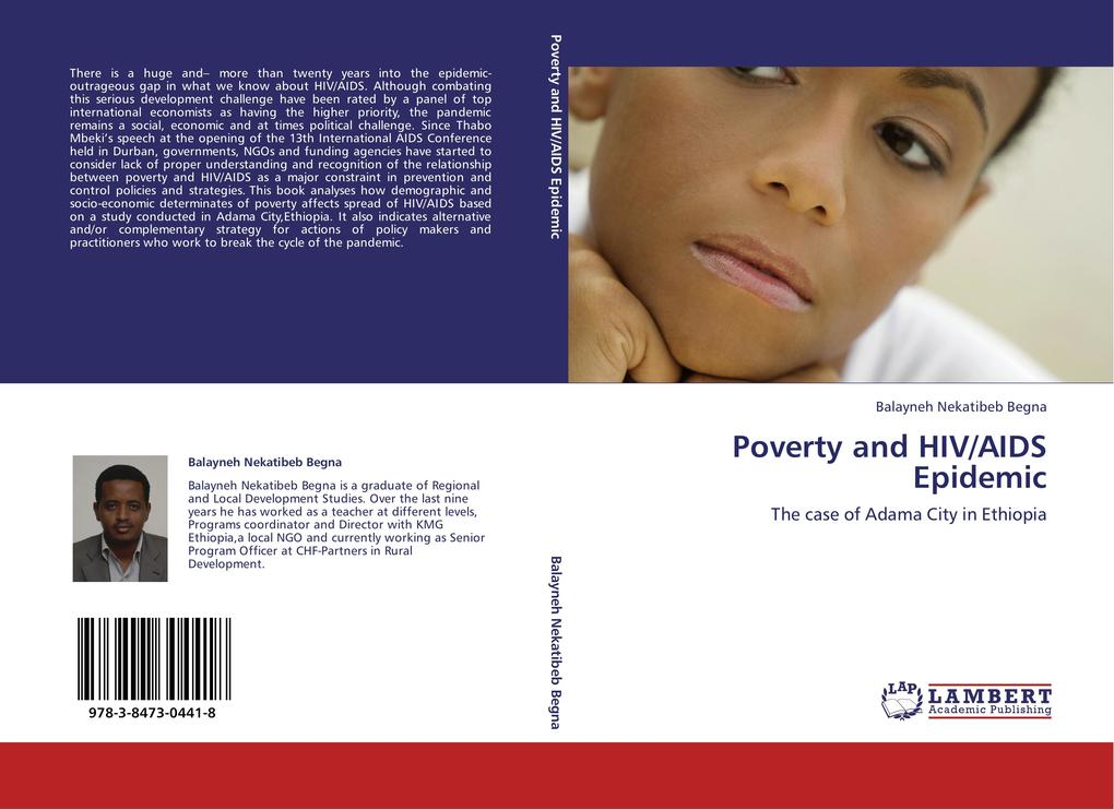 Poverty and HIV/AIDS Epidemic als Buch von Balayneh Nekatibeb Begna - LAP Lambert Academic Publishing