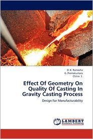 Effect Of Geometry On Quality Of Casting In Gravity Casting Process - D. K. Ramesha, G. Premakumara, Chitra S.