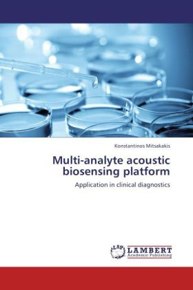 Multi-analyte acoustic biosensing platform - Application in clinical diagnostics