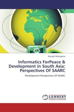 Informatics ForPeace & Development in South Asia:  Perspectives Of SAARC