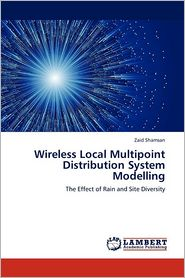 Wireless Local Multipoint Distribution System Modelling - Zaid Shamsan