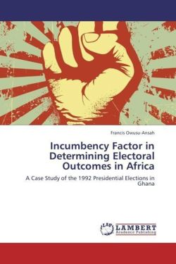 Incumbency Factor in Determining Electoral Outcomes in Africa