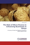 Sile, Nicholas: The Role of Micro-finance in Enhancing Businesses in Kenya