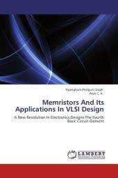 Memristors And Its Applications In VLSI Design - Ngangbam Phalguni Singh