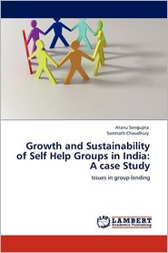 Growth And Sustainability Of Self Help Groups In India