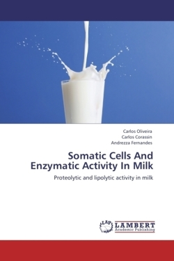 Somatic Cells And Enzymatic Activity In Milk