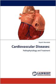 Cardiovascular Diseases - Rajesh Mandade