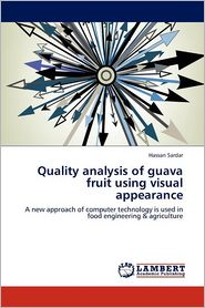 Quality Analysis Of Guava Fruit Using Visual Appearance - Hassan Sardar