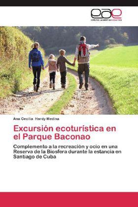 Excursión ecoturística en el Parque Baconao - Complemento a la recreación y ocio en una Reserva de la Biosfera durante la estancia en Santiago de Cuba - Hardy Medina, Ana Cecilia