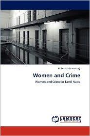 Women and Crime - R. Dhakshinamurthy