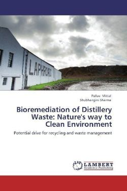 Bioremediation of Distillery Waste: Nature's way to Clean Environment
