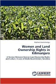 Women and Land Ownership Rights in Kilimanjaro - Raphael Asantemungu