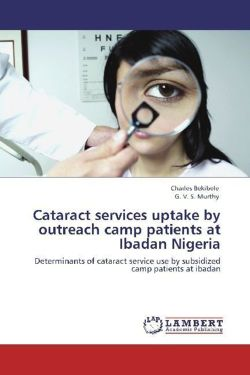 Cataract services uptake by outreach camp patients at Ibadan Nigeria