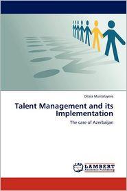 Talent Management and Its Implementation - Dilara Mustafayeva