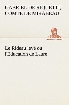 Le Rideau Lev Ou L'Education de Laure