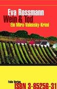 Rossmann, Eva: Wein und Tod