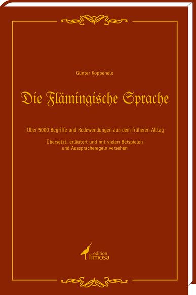 Die Flämingische Sprache - edition limosa