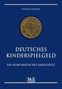 Aschoff, Günter: Deutsches Kinderspielgeld