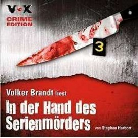 In der Hand des Serienmörders - Stephan Harbort