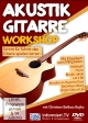 Akustik Gitarre Workshop