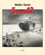 Hanel, Walter: 5 nach 12