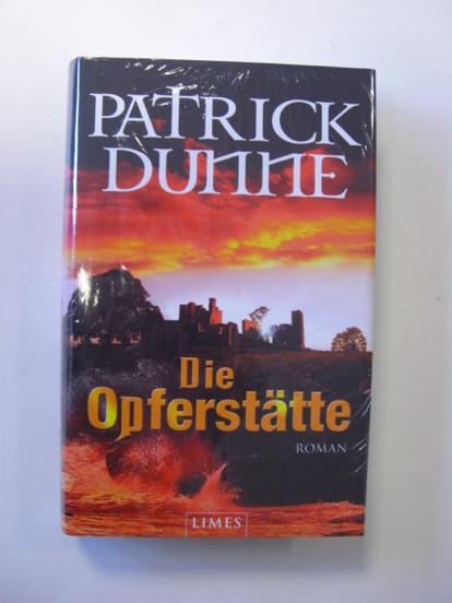 Patrick Dunne: Die Opferstätte. HC!