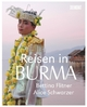 Reisen in Burma - Alice Schwarzer; Bettina Flitner