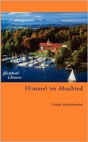 Himmel Im Abschied - Ursula Schneiderwind