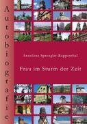 Sprengler-Ruppenthal, Anneliese: Frau im Sturm der Zeit
