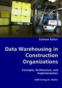 Data Warehousing in Construction Organizations