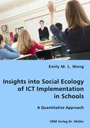 Insights into Social Ecology of ICT Implementation
