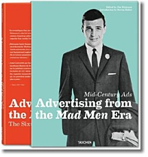 Mid-Century Ads: Advertising from the Mad Men Era. 2 Vols