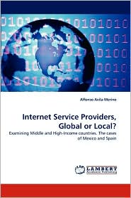 Internet Service Providers, Global or Local? - Alfonso Avila-Merino