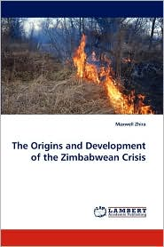 The Origins and Development of the Zimbabwean Crisis
