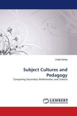 Subject Cultures and Pedagogy