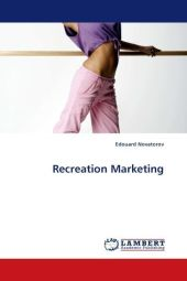 Recreation Marketing - Edouard Novatorov