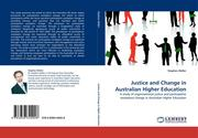 Weller, Stephen: Justice and Change in Australian Higher Education