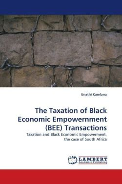 The Taxation of Black Economic Empowernment (BEE) Transactions