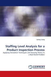 Staffing Level Analysis for a Product Inspection Process - Liping Liang