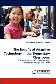 The Benefit of Adaptive Technology in the Elementary Classroom