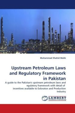 Upstream Petroleum Laws and Regulatory Framework in Pakistan