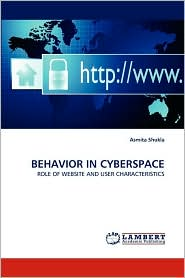 BEHAVIOR IN CYBERSPACE - Asmita Shukla