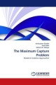 The Maximum Capture Problem - Arifusalam Shaikh; Said Salhi; Malick M. Ndiaye