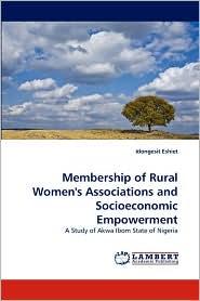 Membership of Rural Women's Associations and Socioeconomic Empowerment