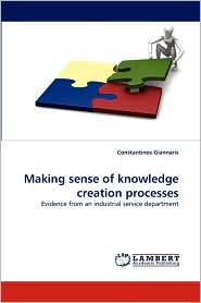 Making Sense Of Knowledge Creation Processes