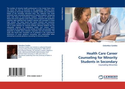 Health Care Career Counseling for Minority Students in Secondary - Columbus Candies