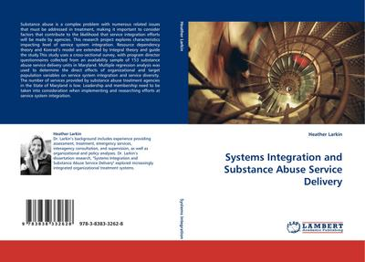 Systems Integration and Substance Abuse Service Delivery - Heather Larkin