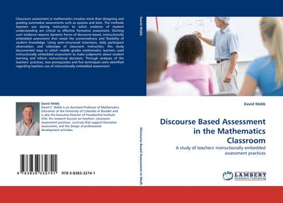 Discourse Based Assessment in the Mathematics Classroom - David Webb