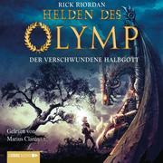 Rick, Riordan: Helden des Olymp 01. Der verschwundene Halbgott