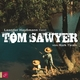 Tom Sawyer - Mark Twain; Leander Haußmann